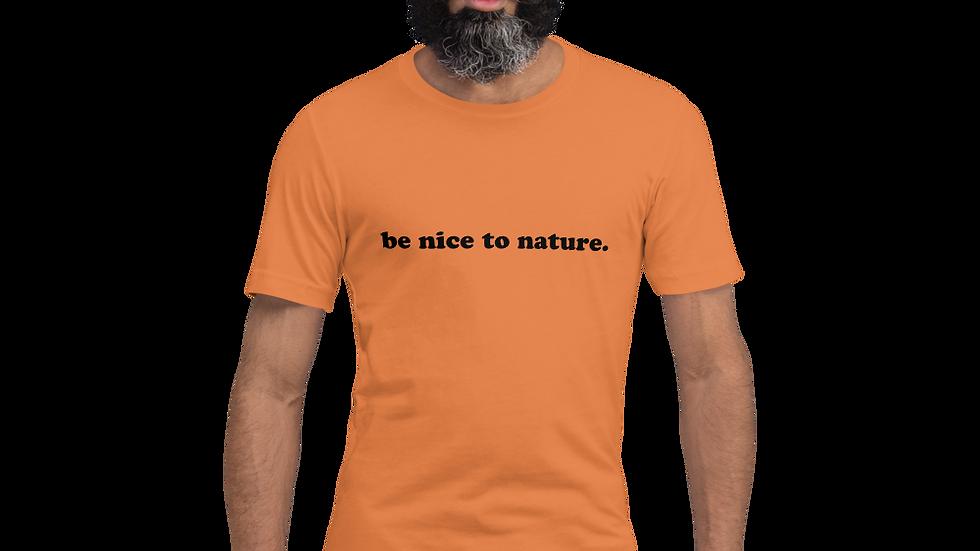 be nice to nature. Burnt Orange