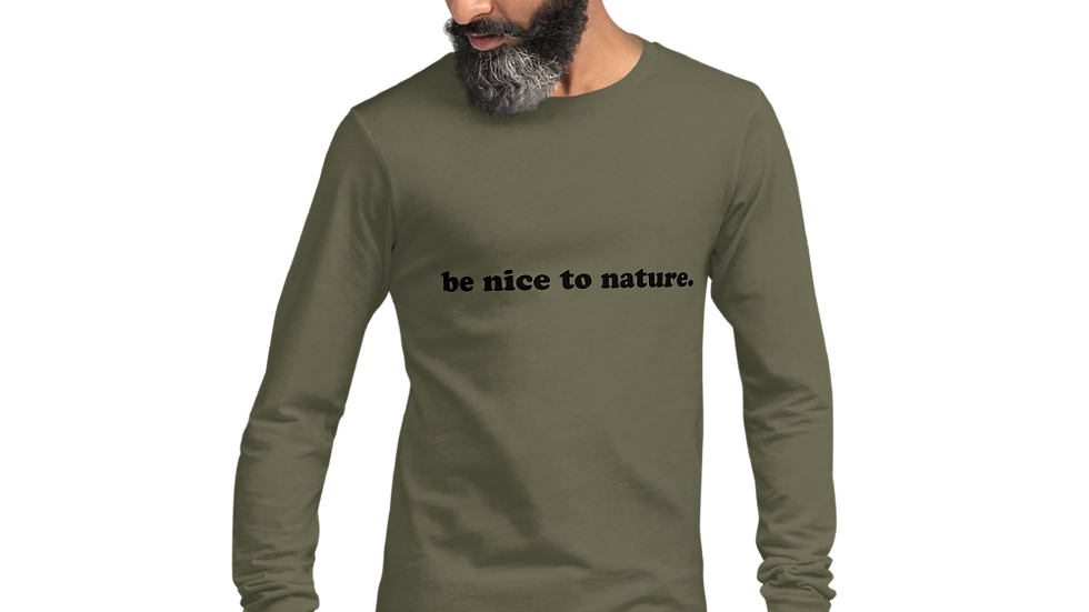 be nice to nature. Military Green