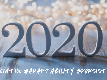 2020: A Year of Innovation, Adaption, and Persistence