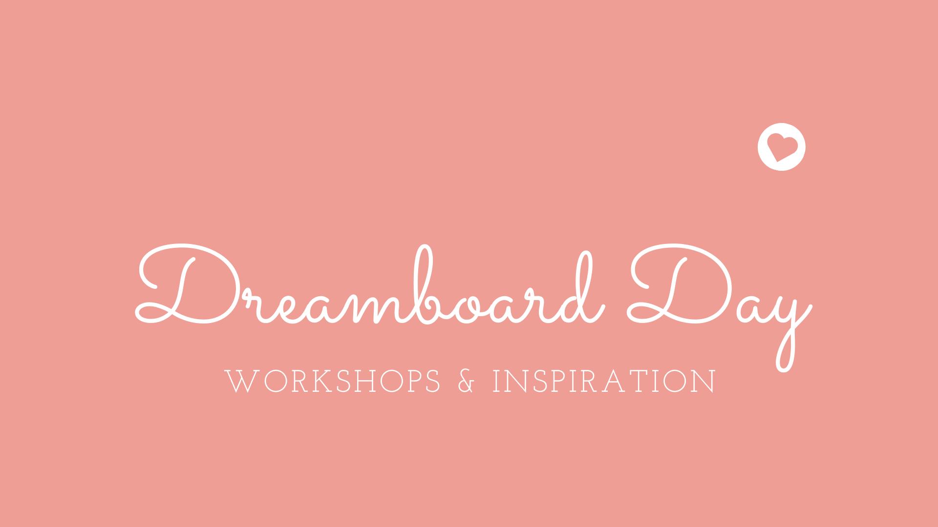 Dreamboard Day