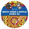 Brown Cheese and waffles tap sign - keg-