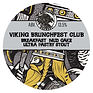 Viking Brunchfest Club  tap sign - Keg-p