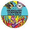 Incendiary Confusion tap sign - keg-page