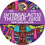 Intergalactic-Thunder-Juice tap sign - k
