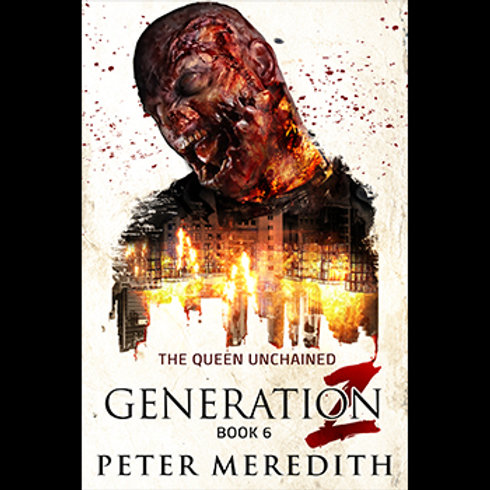 Generation Z: The Queen Unchained, Book 6
