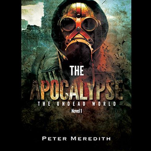 Autographed-The Apocalypse, The Undead World, Novel 1