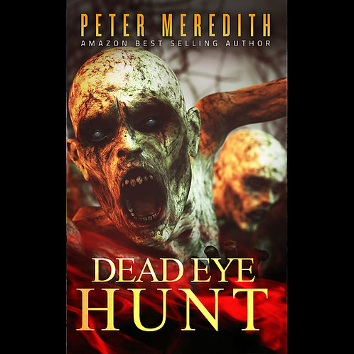 Autographed-Dead Eye Hunt, Day1