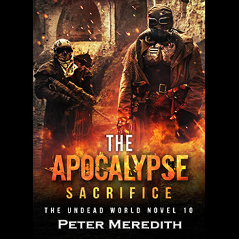 Autographed-The Apocalypse Sacrifice, The Undead World, Novel 10