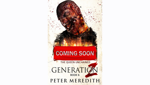 NOW AVAILABLE FOR PRE-SALE! Generation Z, Book 6: The Queen Unchained