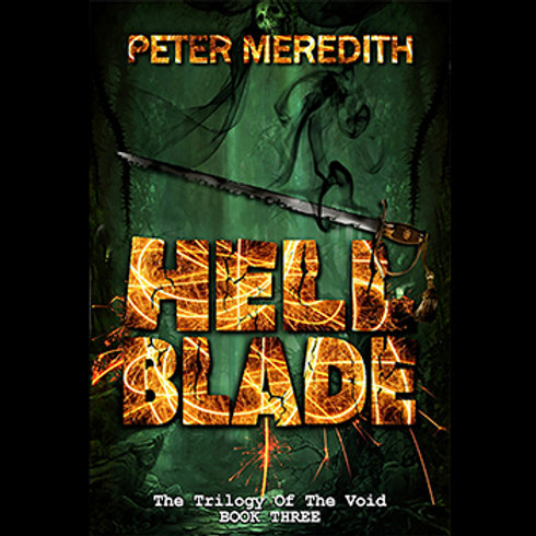 Autographed-Hell Blade, The Trilogy of The Void Novel, Book 3