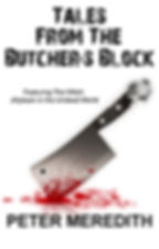 Peter Meredith Novel: Tales From The Butcher's Block