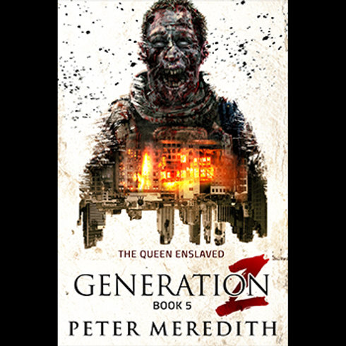 Generation Z: The Queen Enslaved, Book 5