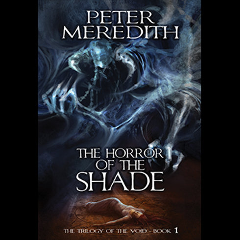 Autographed-The Horror of The Shade, Trilogy of The Void Novel, Book 1