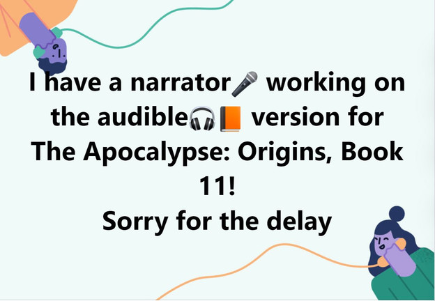 Narrator for The Apocalypse Origin!