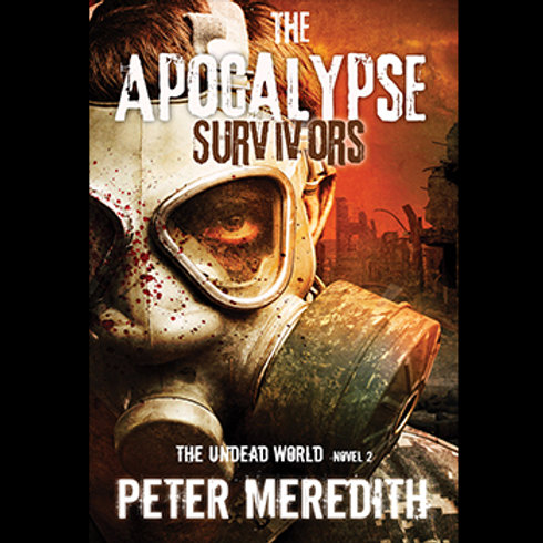 Autographed-The Apocalypse Survivors, The Undead World, Novel 2