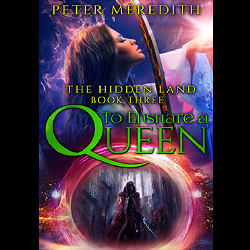 Autographed-To Ensnare A Queen, The Hidden Land Book 3