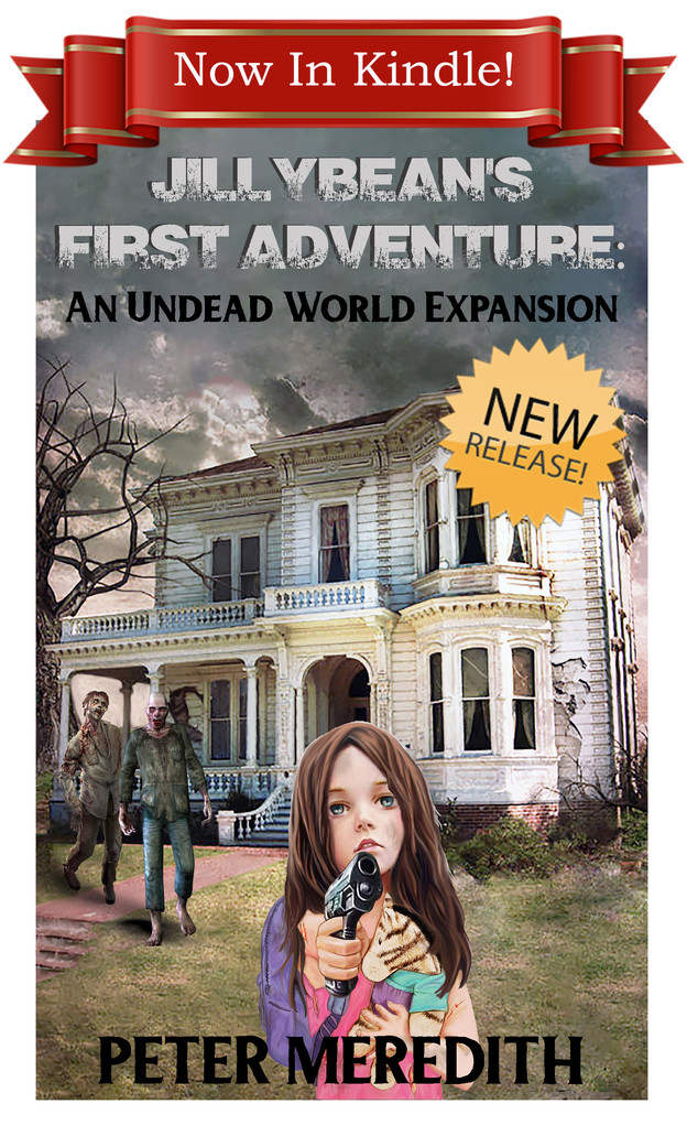 NEW RELEASE: IN KINDLE!! 🚨📙🎉 Jillybean's First Adventure: An Undead World Expansion