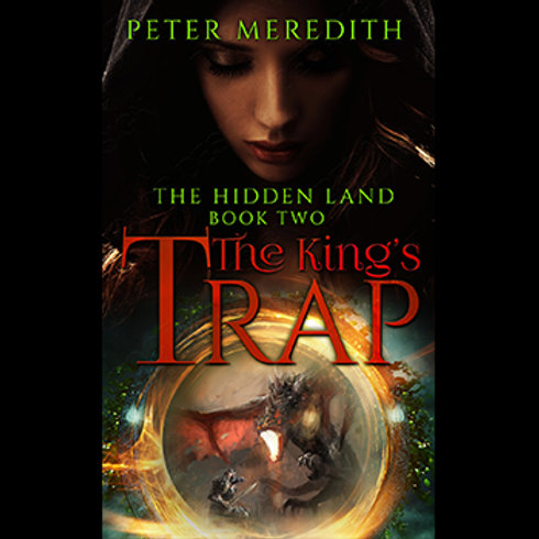 Autographed-The King's Trap, The Hidden Land Book 2