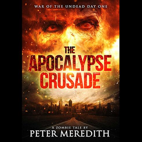 Autographed-Apocalypse Crusade Novel, Day 1