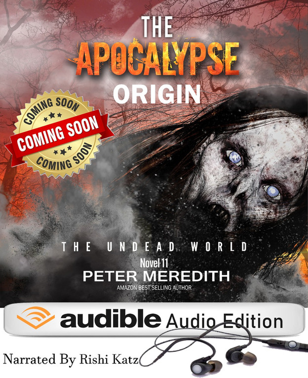 THE APOCALYPSE ORIGIN: UNDEAD WORLD, Book 11