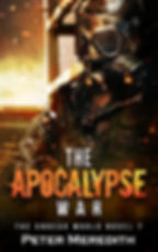 Peter Meredith Novel: The Apocalypse War, The Undead World Novel 7