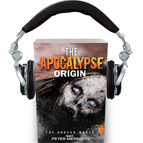 AudioBook-The Apocalypse Origin: Undead World, Novel 12