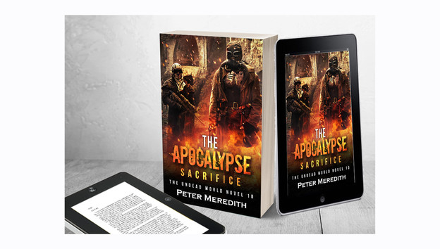 New Release! The Apocalypse Sacrifice, Book 10: Available in Paperback & eBook