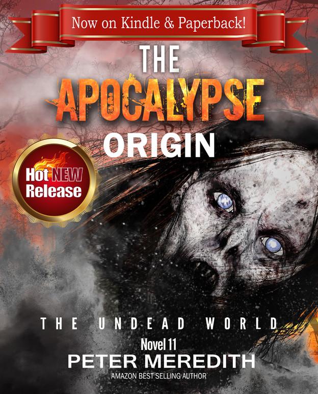 NEW RELEASE: Jillybean Fans!  THE APOCALYPSE ORIGIN: UNDEAD WORLD, Novel 11