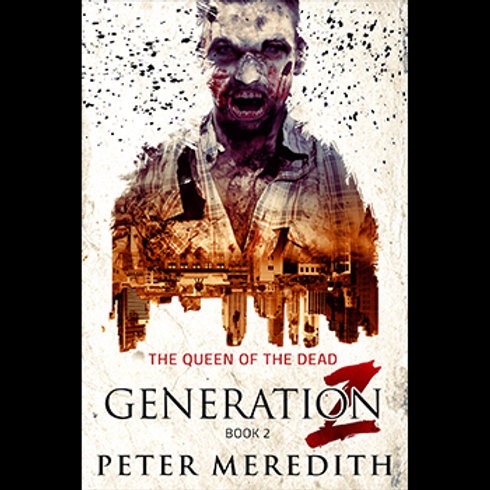 Generation Z: Queen of The Dead, Book 2