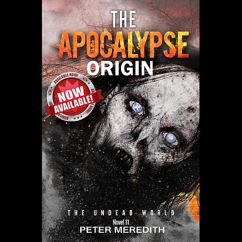 Autographed-The Apocalypse Origin, The Undead World, Novel 11
