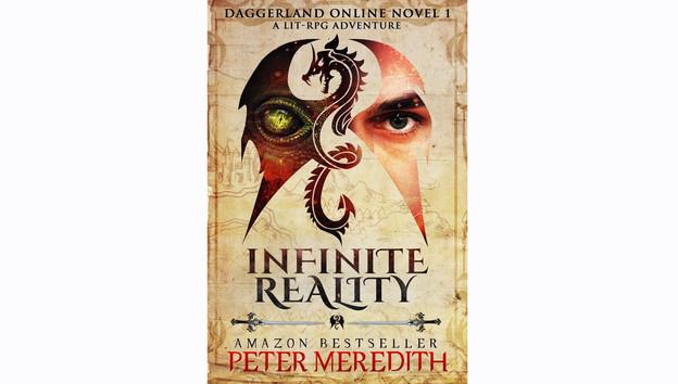 New Release! Infinite Reality: Daggerland Online Novel 1 A LitRPG Adventure