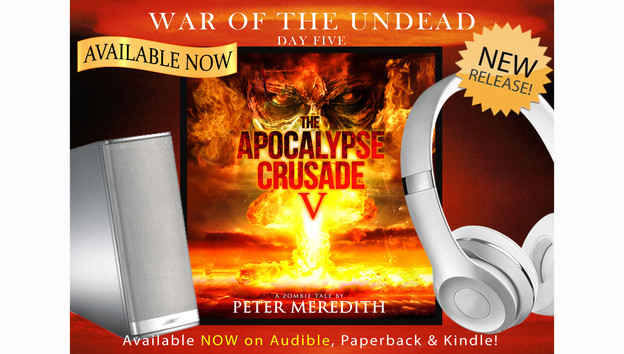 The Apocalypse Crusade, Day 5 Now Available on Audible!!