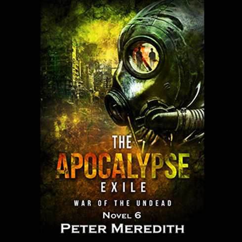 Autographed-The Apocalypse Exile, The Undead World, Novel 6
