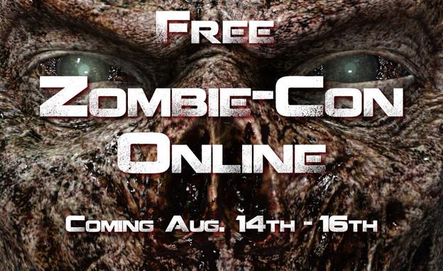 ZOMBIE CON ONLINE (Aug 14 - 16)
