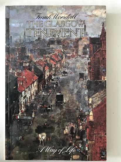 The Glasgow Tenement - Frank Worsdall 1989