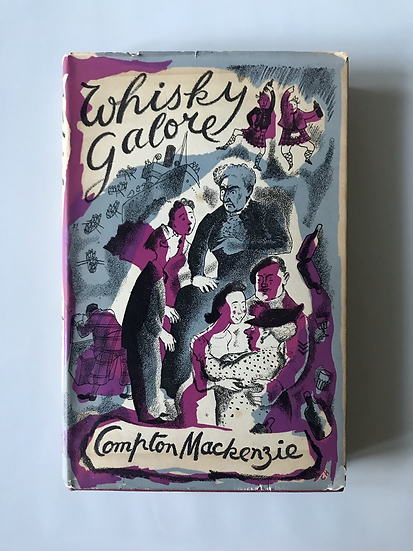 Whisky Galore (1883-1972 Compton Mackenzie )