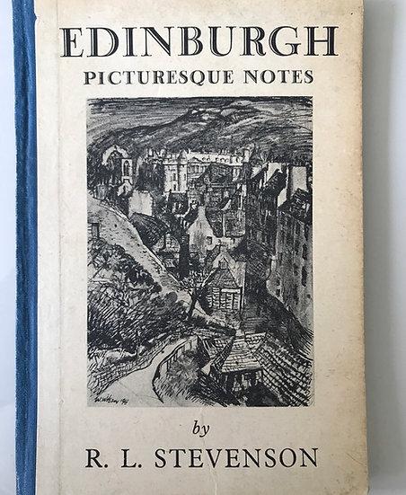 Edinburgh - Picturesque Notes by R.L. Stevenson 1948