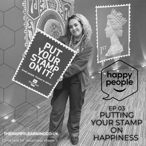 HAPPY PEOPLE PODCAST: Ep 03. Putting your stamp on happiness with Amira from Royal Mail