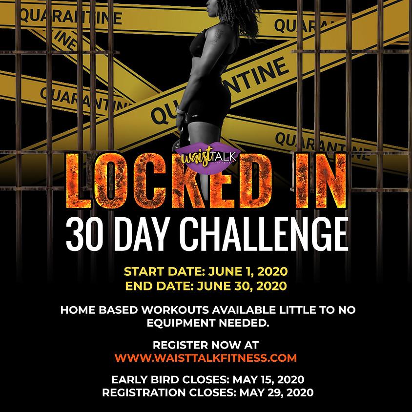 """LOCKED IN"" June 30 Day Challenge"