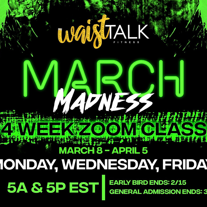 March Madness *5AM Class