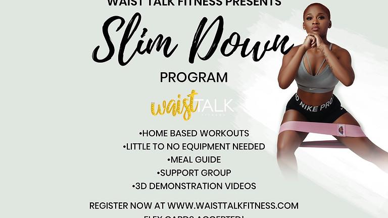 30 Day Slim Down Program