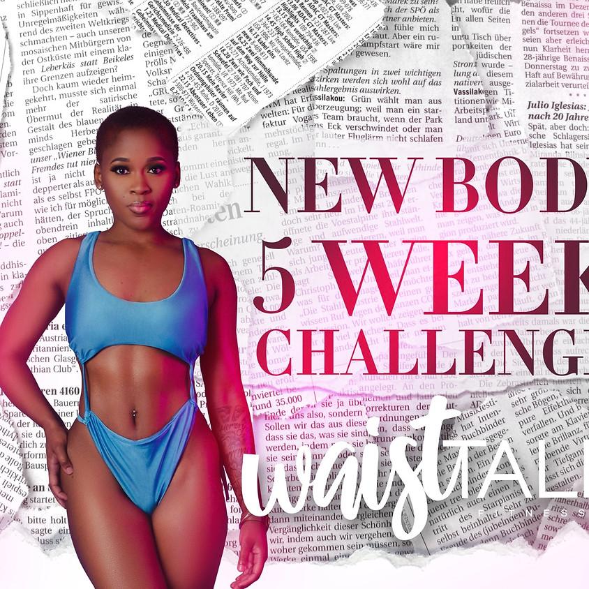 NEW BODY 5 WEEK CHALLENGE