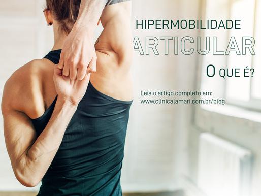 Hipermobilidade Articular: O Que É?