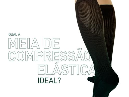 Qual a Meia De Compressão Elástica Ideal?