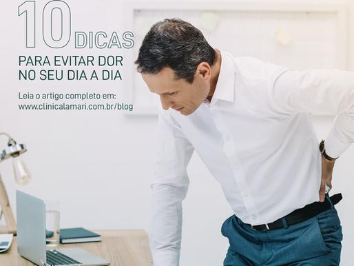 10 Dicas Para Evitar Dor no Seu Dia a Dia
