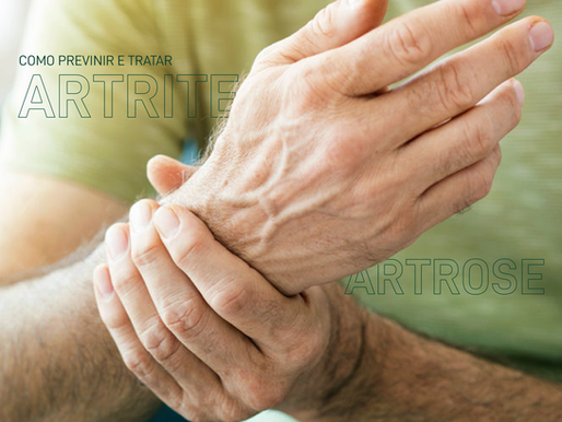 Como Prevenir e Tratar Artrite e Artrose