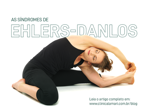 As Síndromes de Ehlers-Danlos