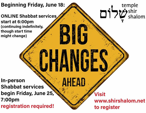 Temple Shir Shalom new Shabbat schedule.