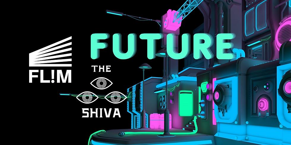 FUTURE - FL!M & THE SHIVA