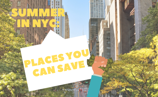 Summer in NYC: Places You Can Save $$